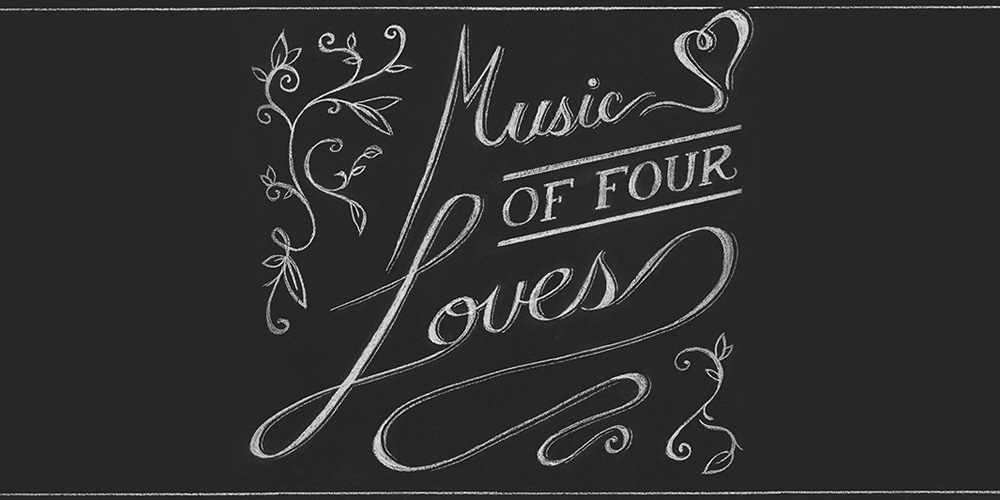 Music of Four Loves