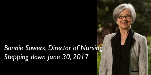 Director of Nursing, Bonnie Sowers, is stepping down from her role June 30, 2017 after 37 years.