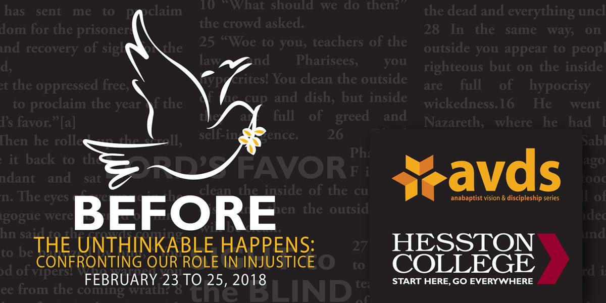 AVDS 2018 - Before the unthinkable happens: Confronting our role in injustice