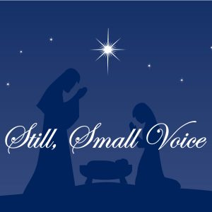 Still, Small Voice