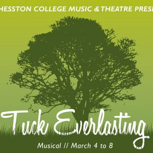 Tuck Everlasting March 4 to 8