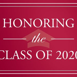 Honoring the Class of 2020