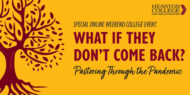 Online Weekend College - What if they Don't Come Back: Pastoring Through Pandemic