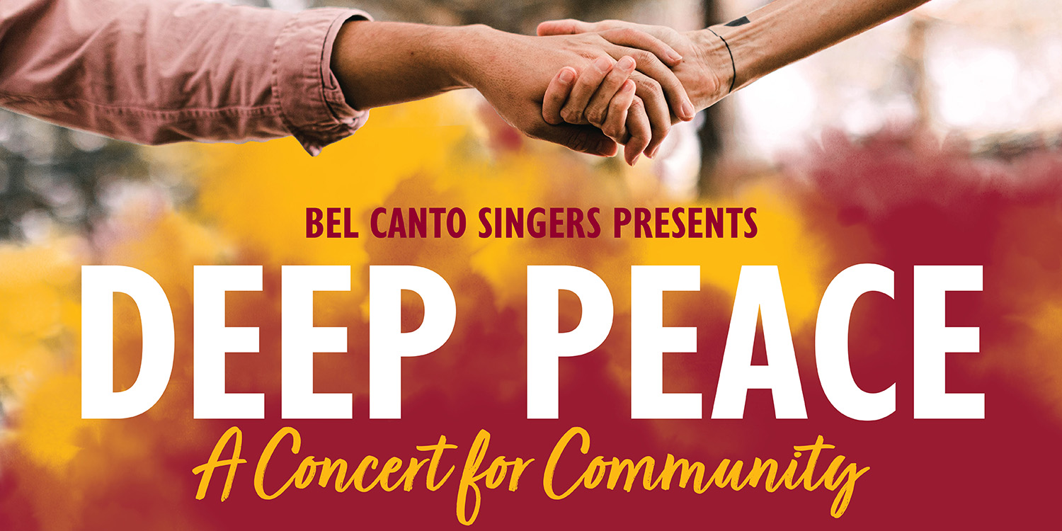 """Bel Canto Singers to present """"Deep Peace"""" fall concert"""
